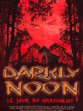 Affiche du film Darkly Noon